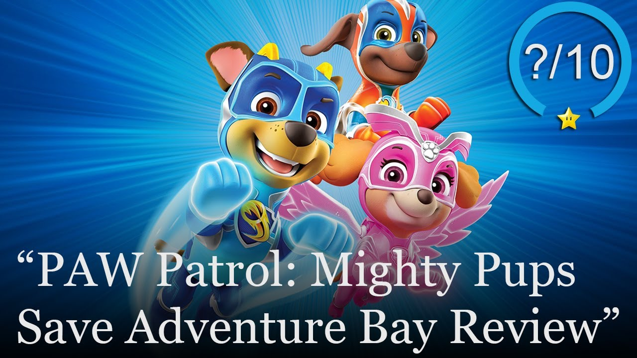 PAW Patrol: Mighty Pups Save Adventure Bay Review [PS4, Switch, Xbox One, & PC] (Video Game Video Review)