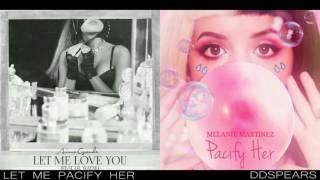 """LET ME PACIFY HER"" - Ariana Grande & Melanie Martinez (Mashup)"