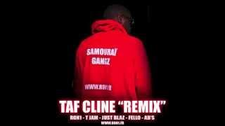 TAFF CLINE REMIX Ron1 feat T-Jam x Just blaz x Fello x Ab's https:/...
