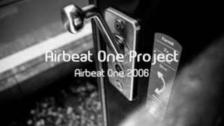 Airbeat One Project - Airbeat One 2006 (Club Mix)