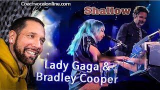 REACTION DE COACH // ANALYSE VOCALE // LADY GAGA & BRADLEY COOPER - Shallow
