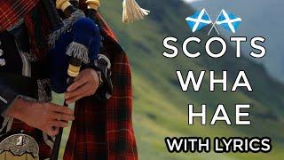 ♫ Scottish Music - Scots Wha Hae ♫ LYRICS