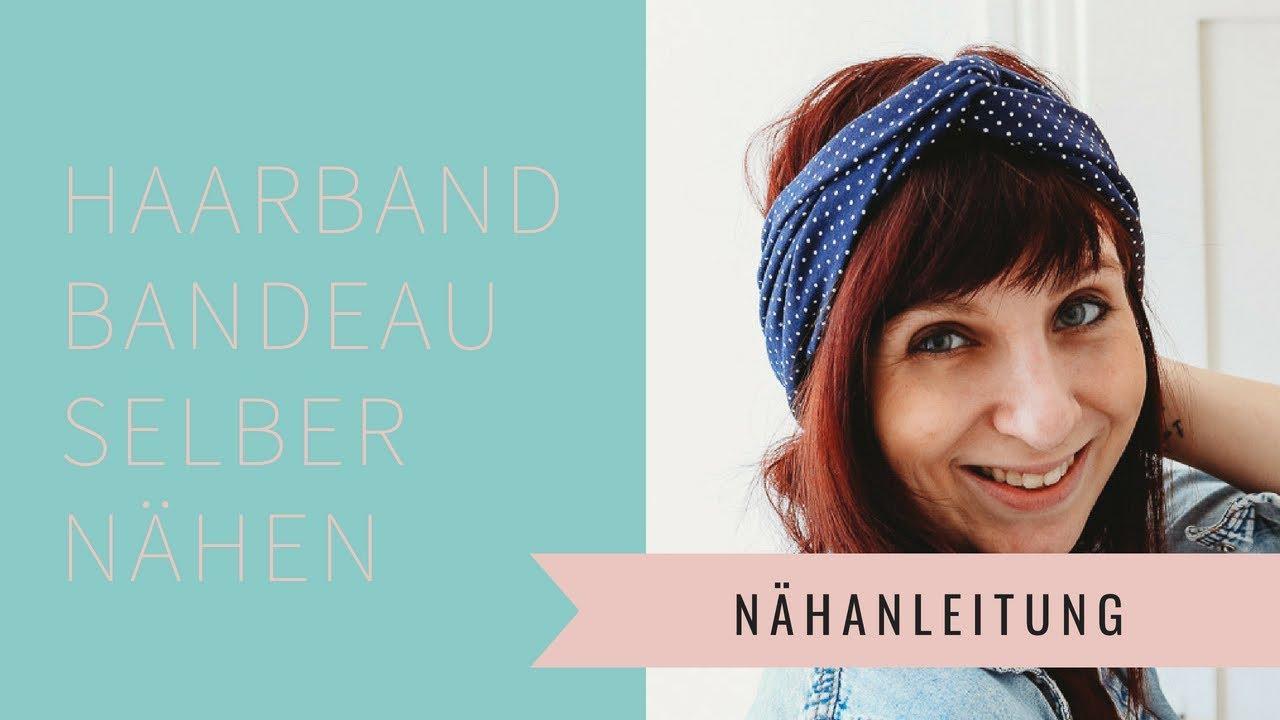 Haarband Nähen Bandeau Diy Nähanleitung Für Anfänger Youtube