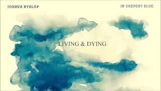 Joshua Hyslop - In Deepest Blue - Bonus Version (Full Album Stream)