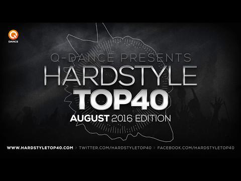 August 2016 | Q-dance presents Hardstyle Top 40
