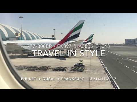 Travel in Style - EMIRATES Around the WORLD - PHUKET - DUBAI - FRANKFURT |  777 & A380