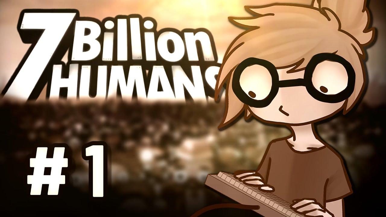 PROGRAMUJEMY LUDZI | 7 Billion Humans #1