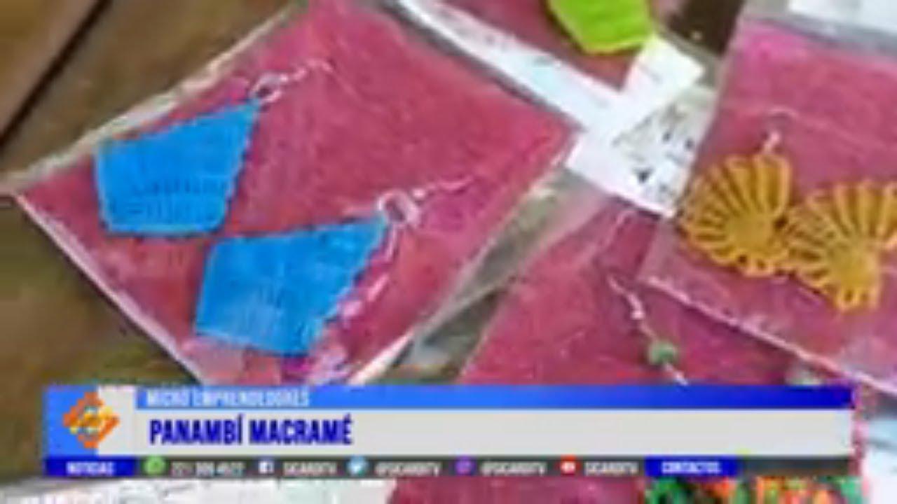 MICRO EMPRENDEDORES: Hoy, Panambí macramé