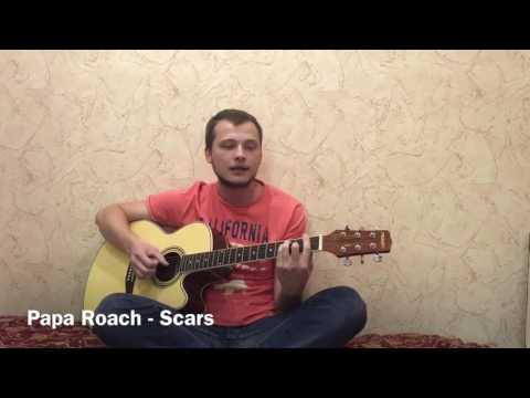 Papa Roach - Scars acoustic cover by Eugene Kaminsky