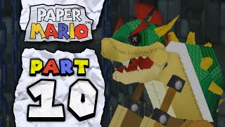 Paper Mario: Part 10 - The Original Papercraft Bowser!