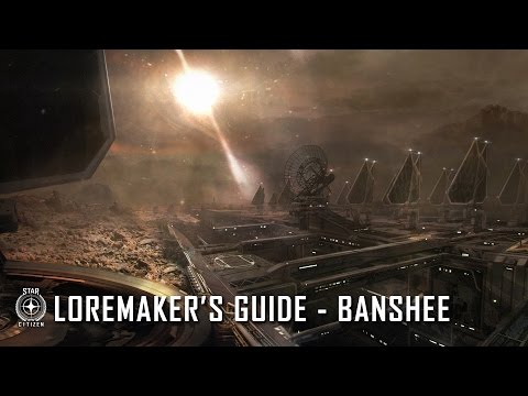 Star Citizen: Loremaker's Guide to the Galaxy - Banshee System