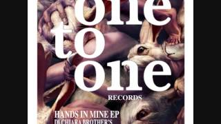 Di Chiara Brother's - Hands In Mine (Original Mix) OTO 017