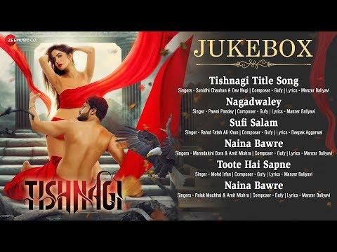 Tishnagi - Full Movie Audio Jukebox | Qais Tanvee, Kainaat Arora & Sapna Rathore