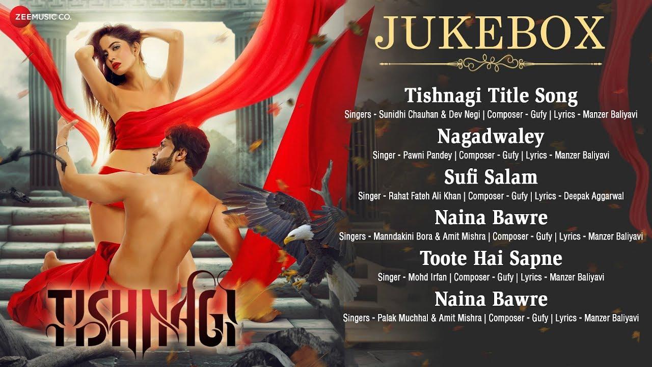 Download Tishnagi - Full Movie Audio Jukebox   Qais Tanvee, Kainaat Arora & Sapna Rathore