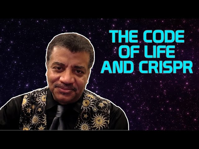StarTalk Podcast: The Code of Life and CRISPR with Jennifer Doudna and Walter Isaacson