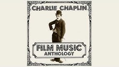 "Charlie Chaplin Film Music Anthology - His Morning Promenade (From ""The Kid"")"