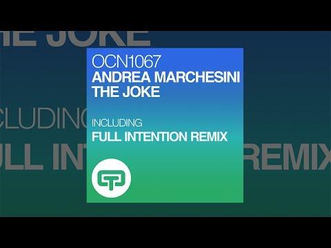Andrea Marchesini - The Joke (Full Intention Remix) (Official Teaser Video) OCN 1067