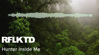 [Psy-Trance] RFLKTD - Hunter Inside Me (Original Mix)