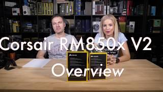 Corsair RM850x v2 Overview
