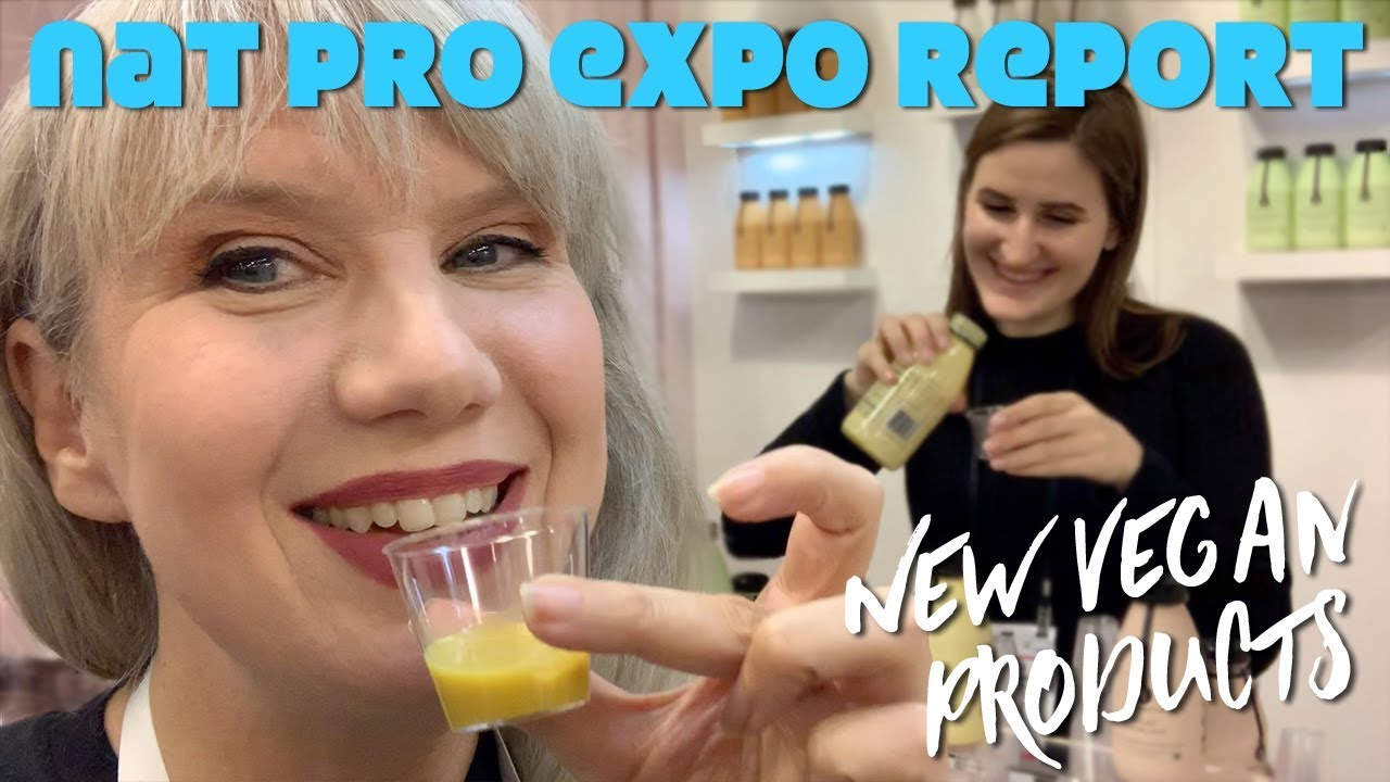NEW Vegan Food at NatPro Expo West 2019