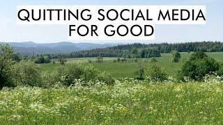 Quitting social media again (for good)