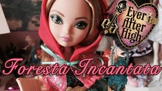 Ashlynn Ella Foresta Incantata / Through The Wood - Ever After High - Review / Recensione ***