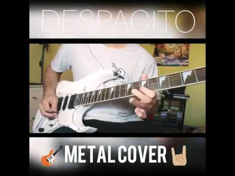 DESPACITO - LUIS FONSI feat. DADDY YANKEE (Metal Cover)😯