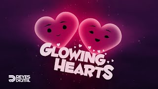 REYES Digital | Glowing Hearts: Destello de amor