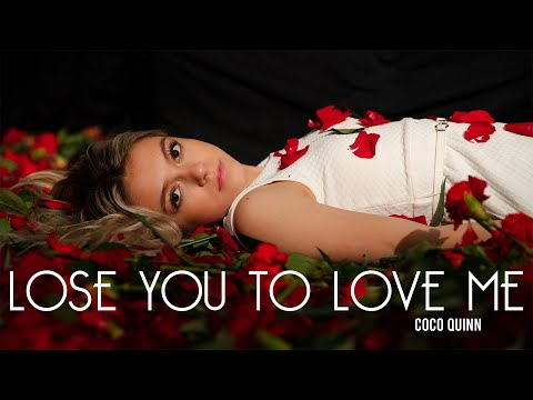 Selena Gomez - Lose You To Love Me | Cover | Coco Quinn
