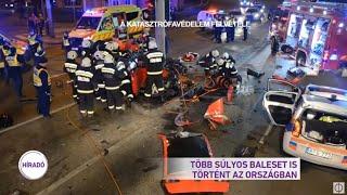 Több súlyos baleset is történt az országban