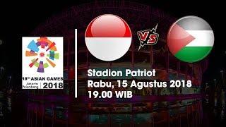 Download Video Jadwal Sepakbola Asian Games 2018 Timnas Indonesia Vs Palestina Pukul 19 00 WIB MP3 3GP MP4