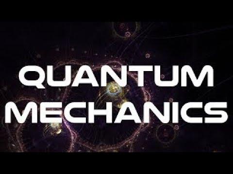 Quantum Mechanics Basics Course  The Best Documentary Ever