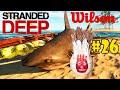 O Náufrago ENCONTRAMOS O WILSON  #26 Stranded Deep