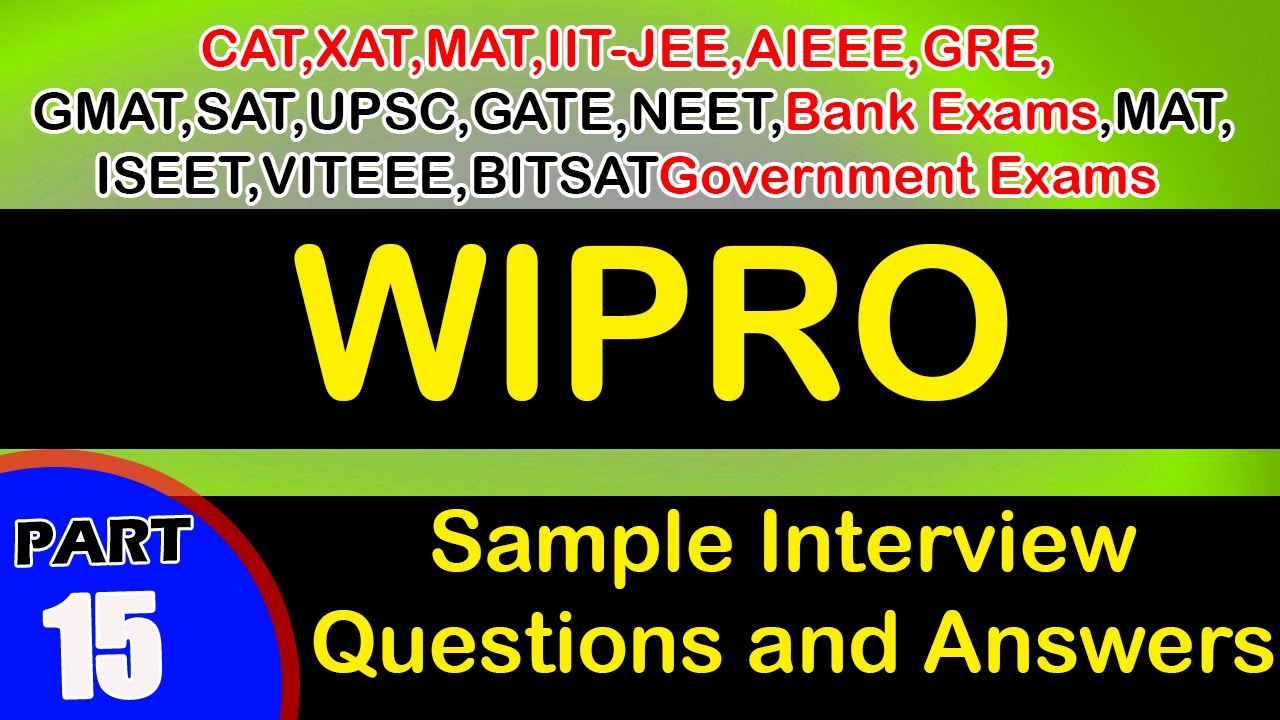 wipro 15 interview questions answers videos freshers experienced wipro 15 interview questions answers videos freshers experienced career jobs