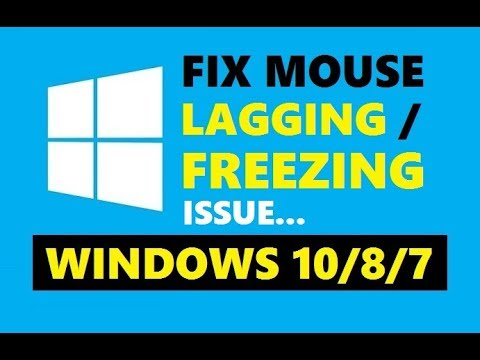 How to Fix Mouse Lagging or Freezing Issue Windows 10/8/7   Easy Solutions