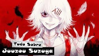 Tudo Sobre Juuzou Suzuya (Tokyo Ghoul) - Lukas iAnimes