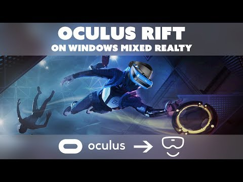 TUTORIAL - How to Play Oculus Rift Games on Windows Mixed Reality with ReVive