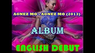 Video AGNEZ MO - Agnez Mo (Full Album 2013) English Debut - International Standard download MP3, 3GP, MP4, WEBM, AVI, FLV November 2017