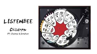Listenbee - Children Feat. Cosmos Andamp Creature Animated Art