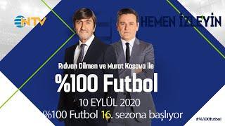 %100 Futbol | 10 Eylül 2020