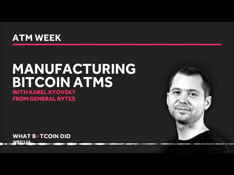 Karel Kyovsky On Manufacturing Bitcoin ATMs