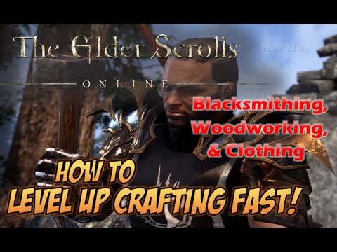 eso woodworking fast leveling 2