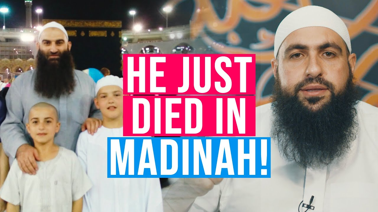 Our brother JUST DIED in Madinah  | Mohamed Hoblos