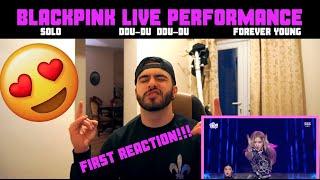 FIRST TIME REACTING TO BLACKPINK LIVE (SOLO | DDU-DU DDU-DU | FOREVER YOUNG) SBS GAYODAEJUN 2018