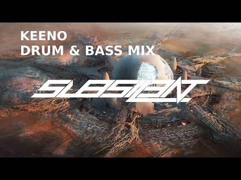 ►KEENO MIX SPECIAL [DRUM & BASS]