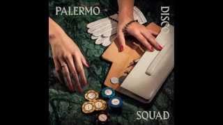 Palermo Disco Squad - Palermo Theme (DJ Overdose Remix)