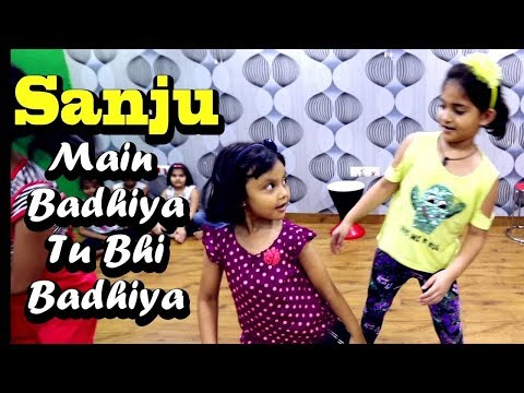 SANJU: Main Badhiya Tu Bhi Badhiya | Cute Girls Dance Video | H U ACADEMY