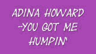 Adina Howard-You Got me Humpin
