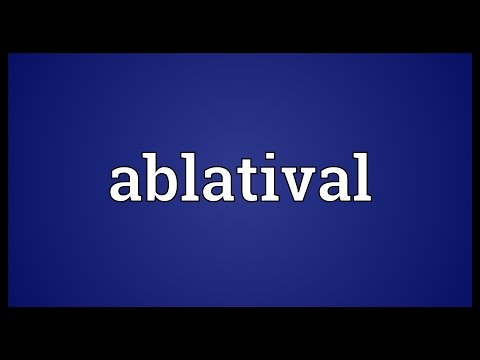 Header of ablatival