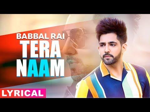 tera-naam-(lyrical)-|-babbal-rai-|-latest-punjabi-songs-2019-|-speed-records